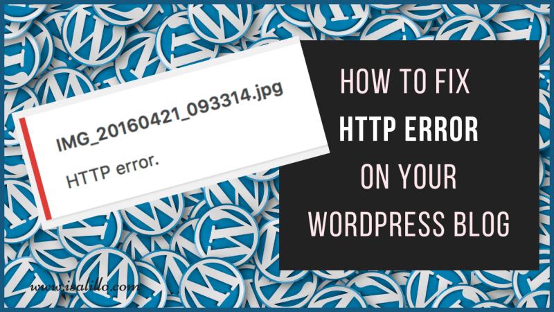 How to fix HTTP ERROR on WordPress