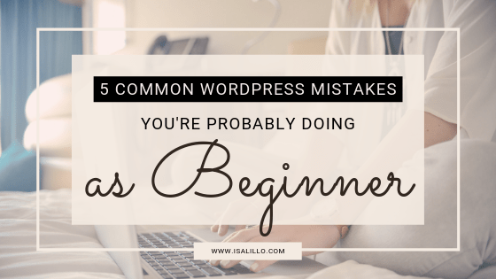 common beginner's wordpress mistakes