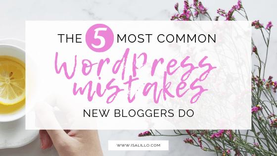 common wordpress mistakes new bloggers