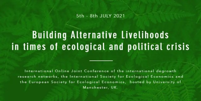 Building Alternative Livelihoods in times of ecological and political crisis