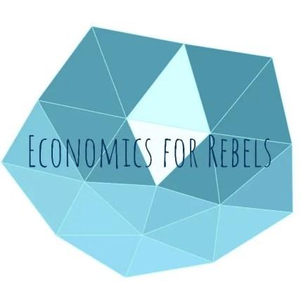Economics for Rebels Podcast