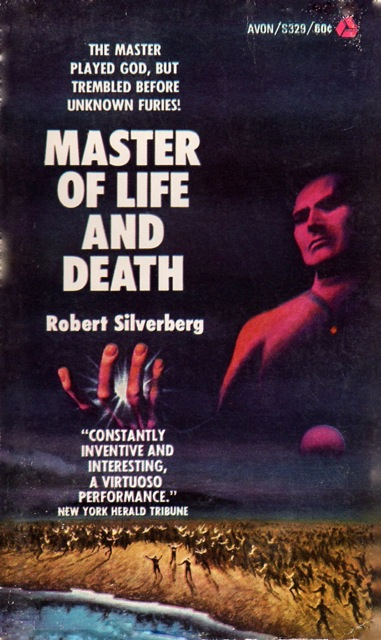 Book Review Master Of Life And Death Robert Silverberg 1957 Science Fiction And Other Suspect Ruminations