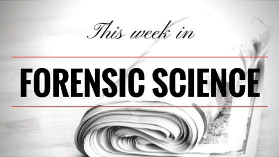 This week in forensic science header