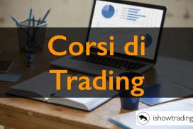 I Nostri Corsi di Trading
