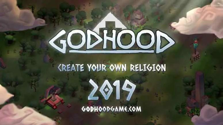 Godhood Announced
