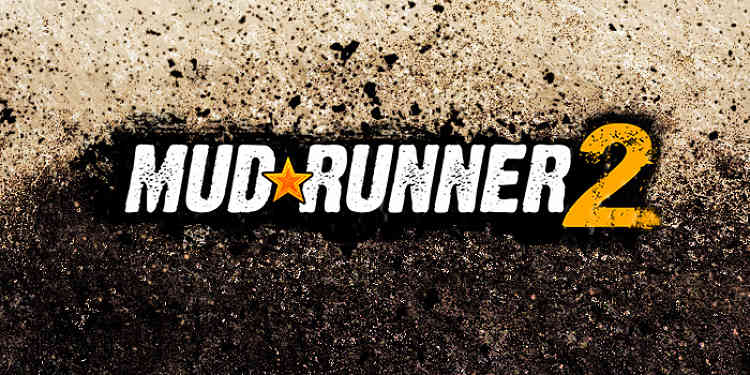 Spintires: Mudrunner 2 Announced
