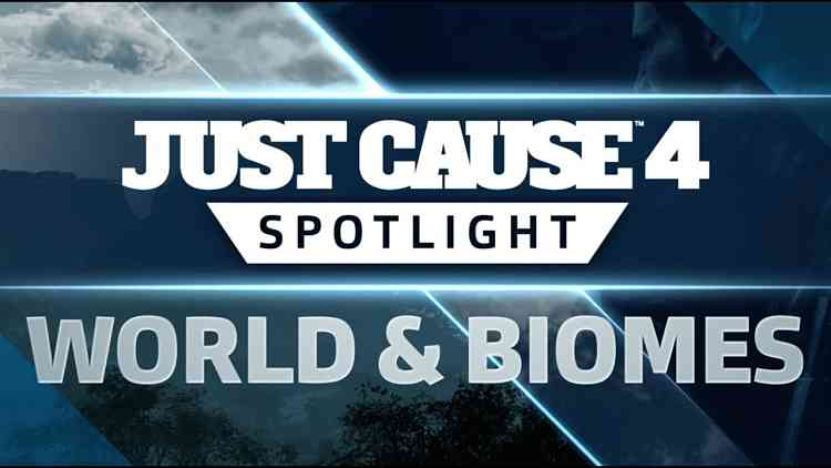 Just Cause 4 SPOTLIGHT: World and Biomes