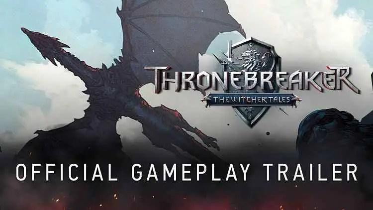 Thronebreaker: The Witcher Tales Gameplay Trailer