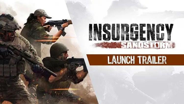 Insurgency: Sandstorm Launch Trailer
