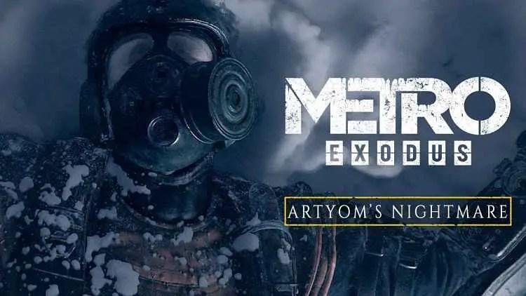 """Metro Exodus """"Artyom's Nightmare"""" Trailer"""