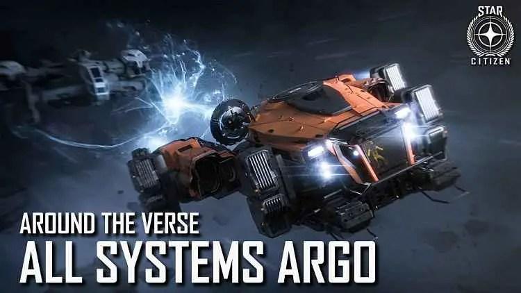 Star Citizen: Around the Verse - All Systems Argo