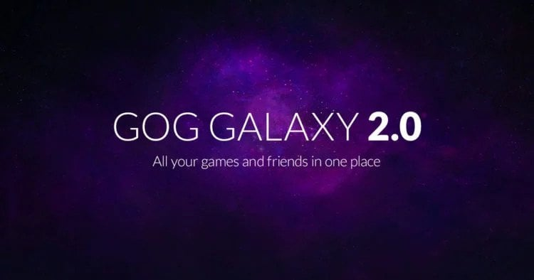 GOG Galaxy 2.0 Announced