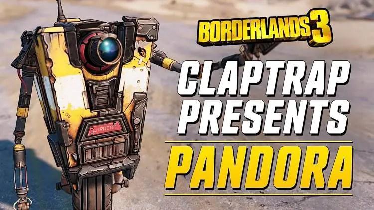 Borderlands 3 - Claptrap Presents: Pandora