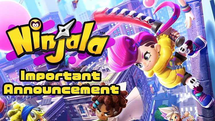 Ninjala is delayed until June