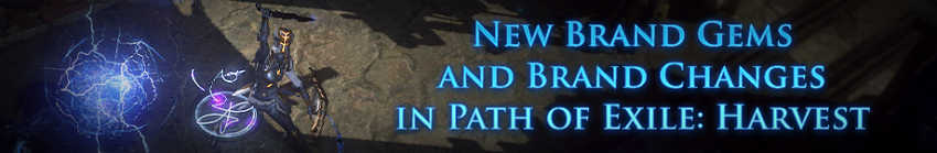 Path of Exile: Harvest Brand Gems