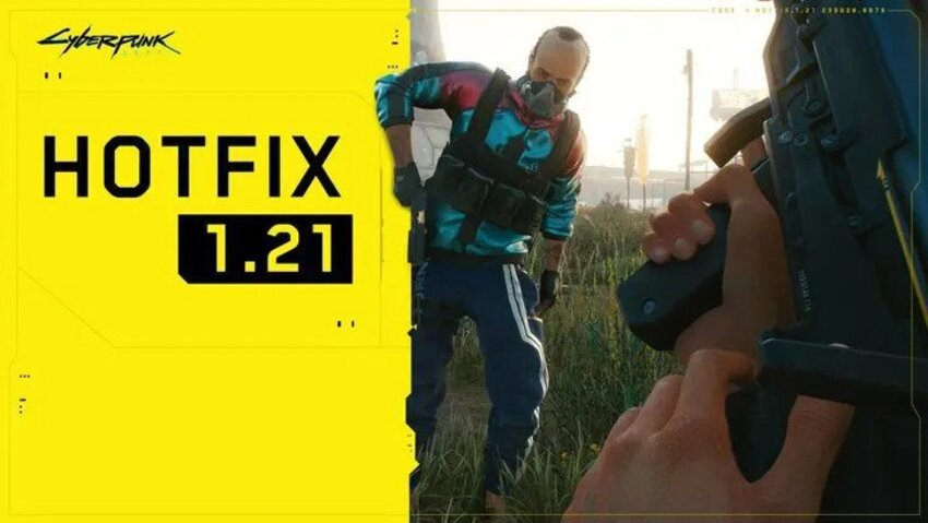 Cyberpunk 2077 hotfix 1.21 deployed