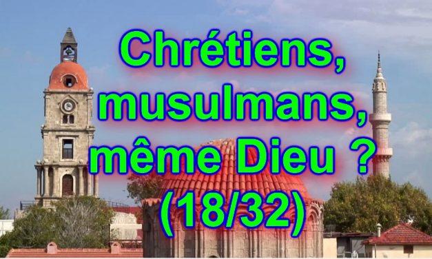 Allah ne sait pas ce que signifie être faible… Chrétiens, musulmans, même Dieu ? (18/32)