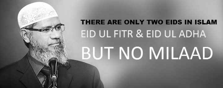 THERE ARE ONLY TWO EIDS IN ISLAM - EID UL FITR & EID UL ADHA, BUT NO MILAAD
