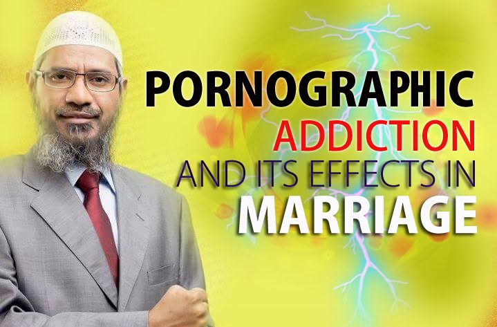 Pornographic Addiction And Its Effects In Marriage
