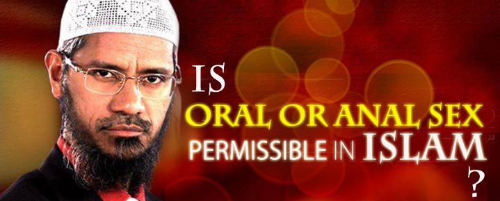 IS ORAL OR ANAL SEX PERMISSIBLE IN ISLAM?