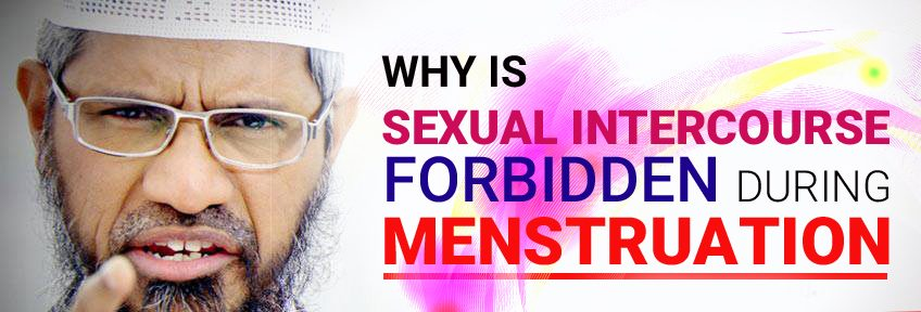 WHY IS SEXUAL INTERCOURSE FORBIDDEN DURING MENSTRUATION