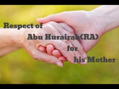Story : Abu Huraira & his Mother.