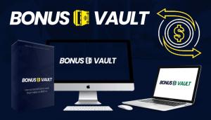 bonus vault