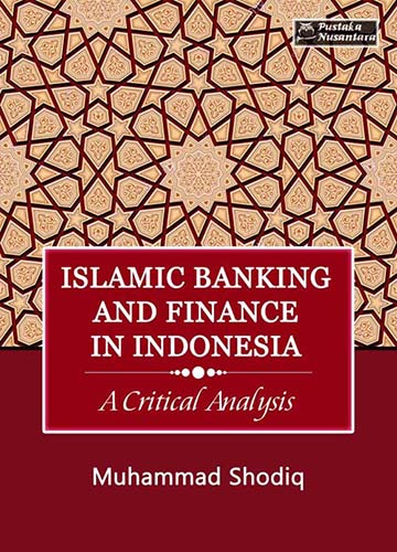 Islamic banking and finance in indonesia a critical analysis islamic banking and finance in indonesia a critical analysis islamic finance news malvernweather Gallery