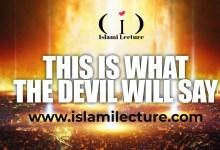 What Shaytaan will say on Judgement day ?