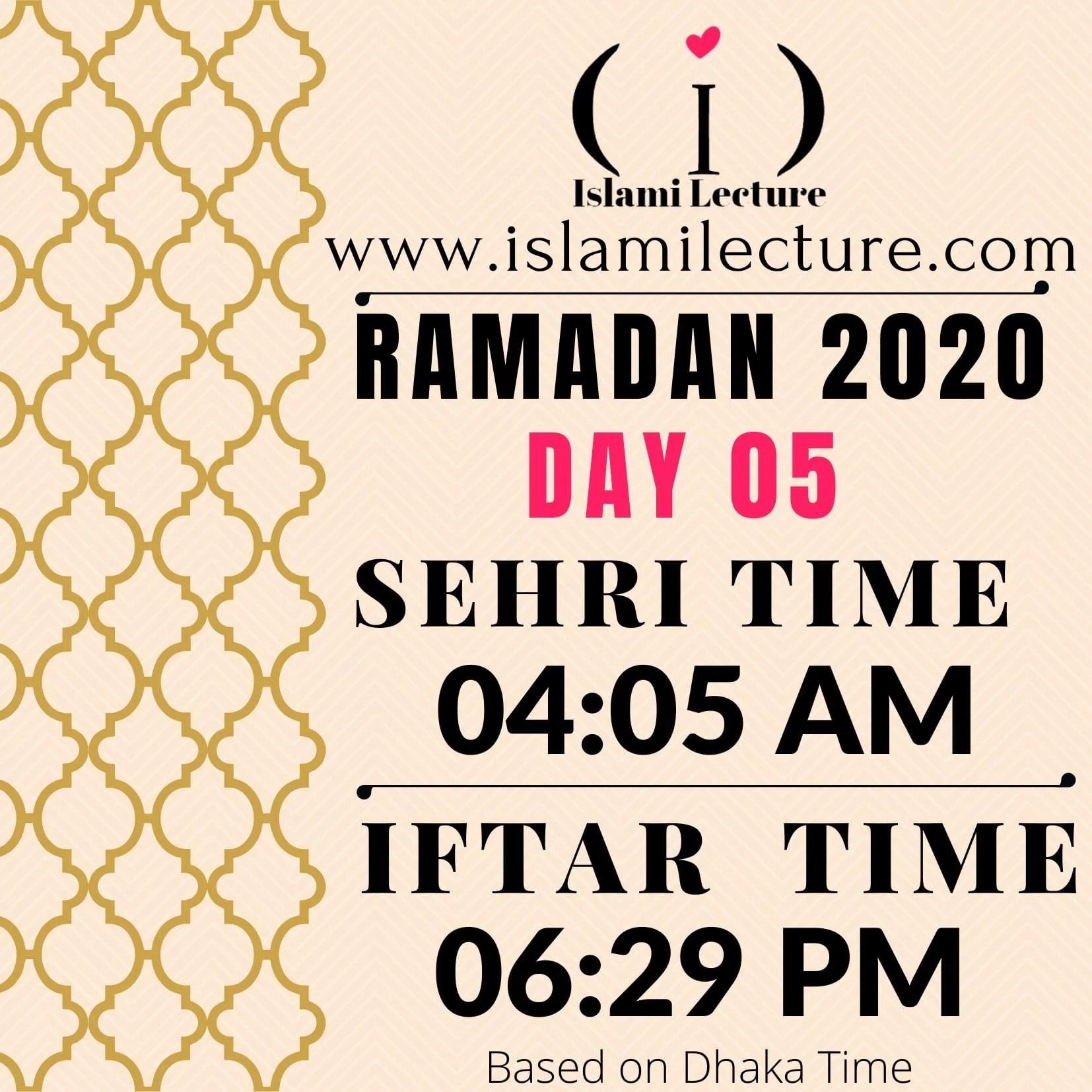 Dhaka Ramadan Time 2020 Sehri & Iftar Time (Day 05)