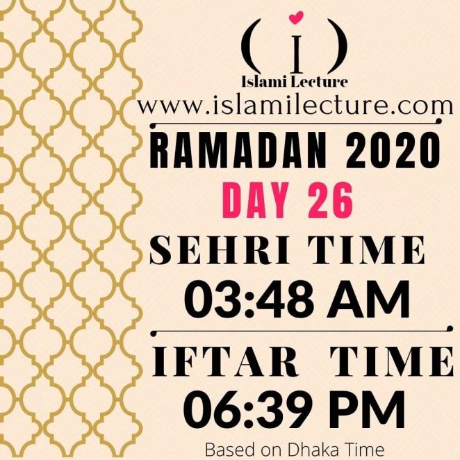 Dhaka Ramadan 2020 Sehri & Iftar Time (Day 26)