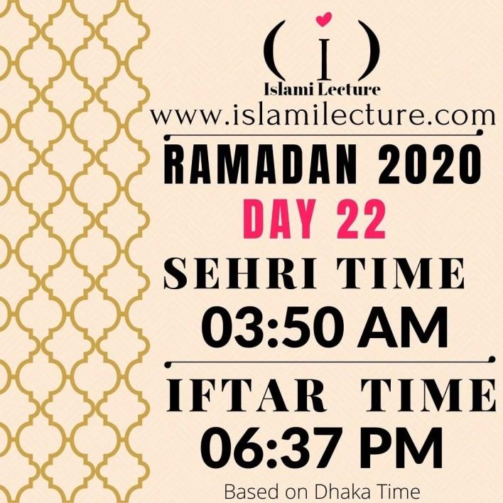 Dhaka Ramadan 2020 Sehri & Iftar Time (Day 22)