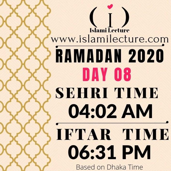 Dhaka Ramadan Time 2020 Sehri & Iftar Time (Day 08)