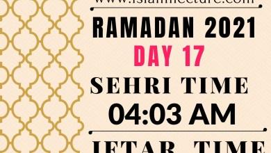 Dhaka Ramadan Day 17 iftar and sehri time - Islami Lecture