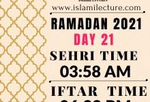 Dhaka Ramadan Day 21 iftar and sehri time - Islami Lecture