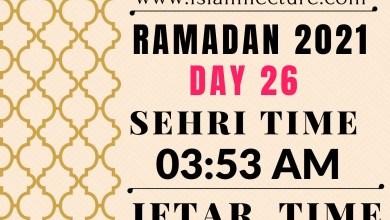 Dhaka Ramadan Day 26 iftar and sehri time - Islami Lecture