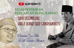 Bung Karno-Saya Digembleng Hadji Oemar Said Tjokroaminoto-IslamRamah.co