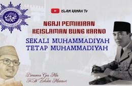 Bung Karno-Sekali Muhammadiyah Tetap Muhammadiyah-IslamRamah.co