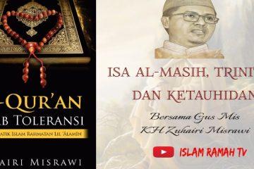 Toleransi-Isa-Al-MasihTrinitas-dan-Ketauhidan-IslamRamah.co_-1130x580