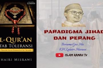 Toleransi- Paradigma Jihad dan Perang-IslamRamah.co