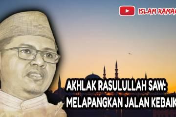 Akhlak Rasulullah SAW-Melapangkan Jalan Kebaikan-IslamRamah.co