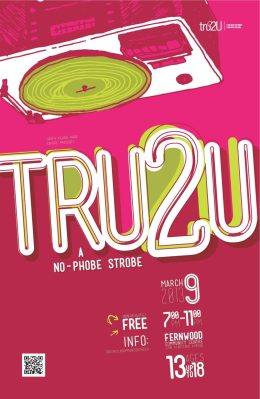 Poster for tru2u youth dance at fernwood community centre March 8th.
