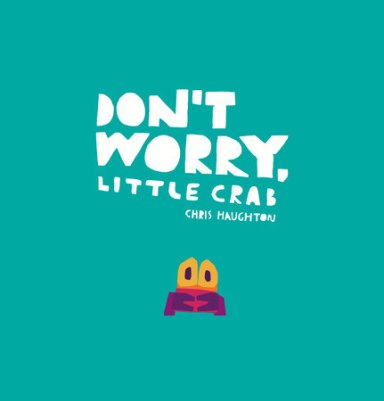 don't worry little crab