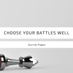 Leadership: Choose Your Battles Well