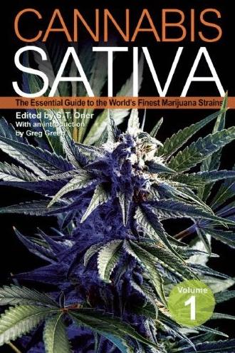 , Cannabis Sativa Volume 1 – The Essential Guide to the World's Finest Marijuana Strains