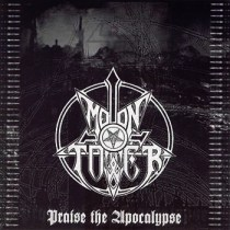 "MOONTOWER ""Praise The Apocalypse""  IS22- 2004"