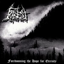 "FOREST  ""Foredooming The Hope For Eternity""  IS26- 2004"