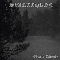 "SVARTTHRON ""Obscure Telepathy""  IS36- 2006"