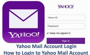 Yahoo Mail Account Login - How to Login to Yahoo Mail Account