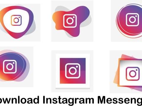 Download Instagram Messenger - Steps to Get Instagram Messenger On Your Device